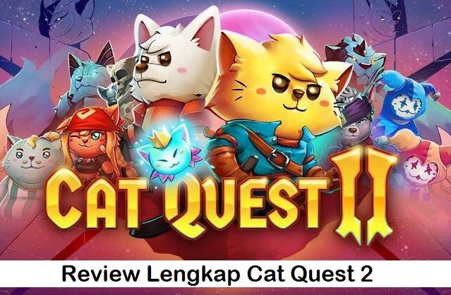 Review Lengkap Cat Quest 2